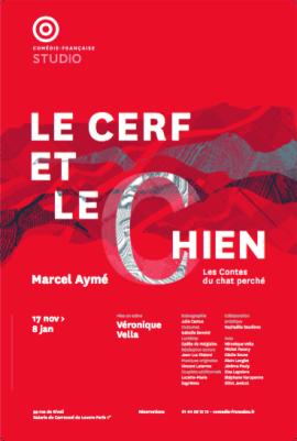 Le Cerf et le Chien, Marcel Aymé, Véronique Vella, Studio-Théâtre, Comédie-Française, critique Pianopanier, affiche