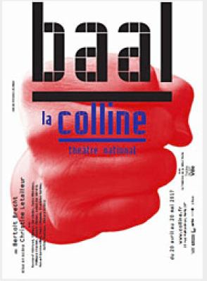 Baal, Bertolt Brecht, Christine Letailleur, Théâtre de la Colline, Pianopanier