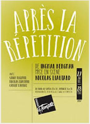 Après la répétition, Ingmar Bergman, Nicolas Liautard, La Tempête, Pianopanier