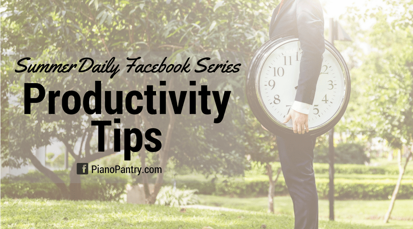 Summer Facebook SeriesProductivity Tips