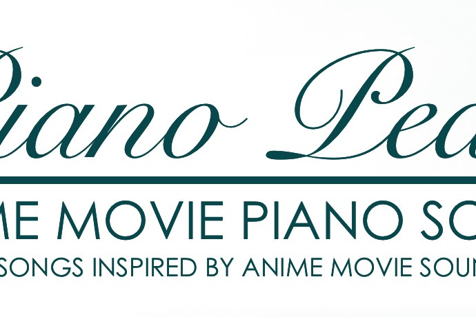 Anime Movie Piano Songs Peace