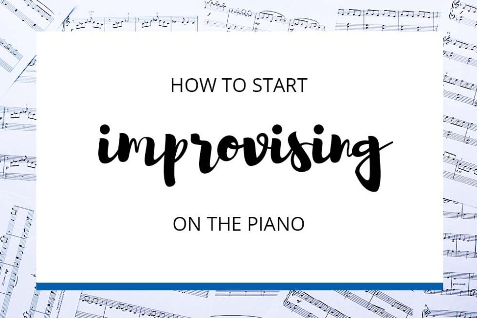 Start Improvising on the Piano
