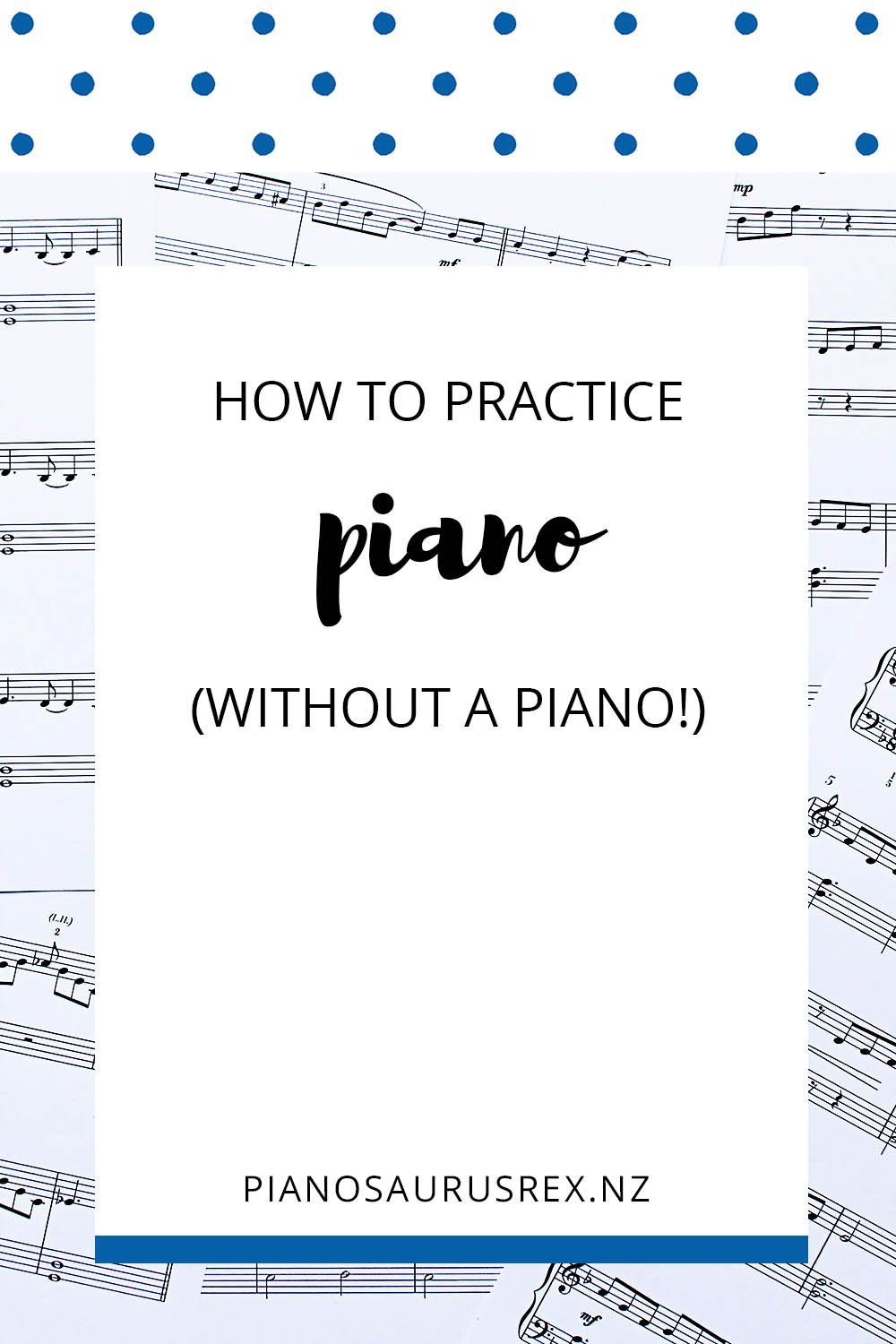 Practice Piano Without A Piano