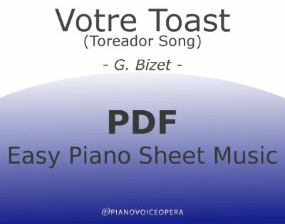 Votre Toast (Toreador Song) Easy Piano Sheet Music
