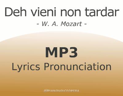 Deh vieni non tardar Lyrics Pronunciation