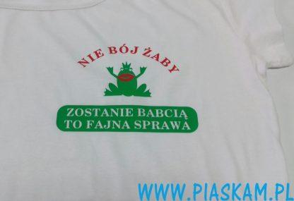 koszulka nie bój żaby babcia fajna