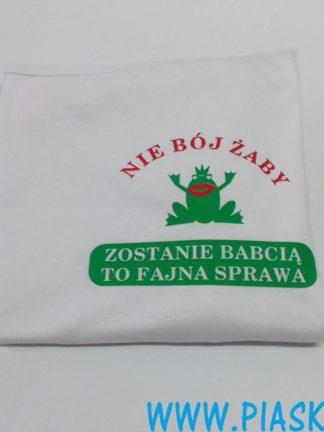koszulka nie bój żaby babcia