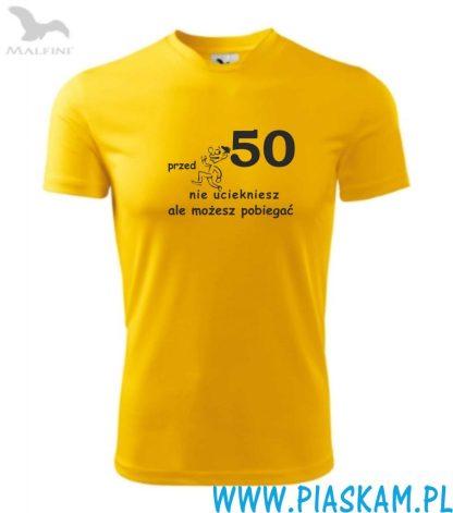 koszulka sportowa przed 50 nie uciekniesz