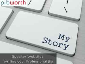 Speaker Websites Writing your Professional Bio