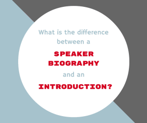 whats-the-difference-between-a-speakers-bio-and-an-introduction-1
