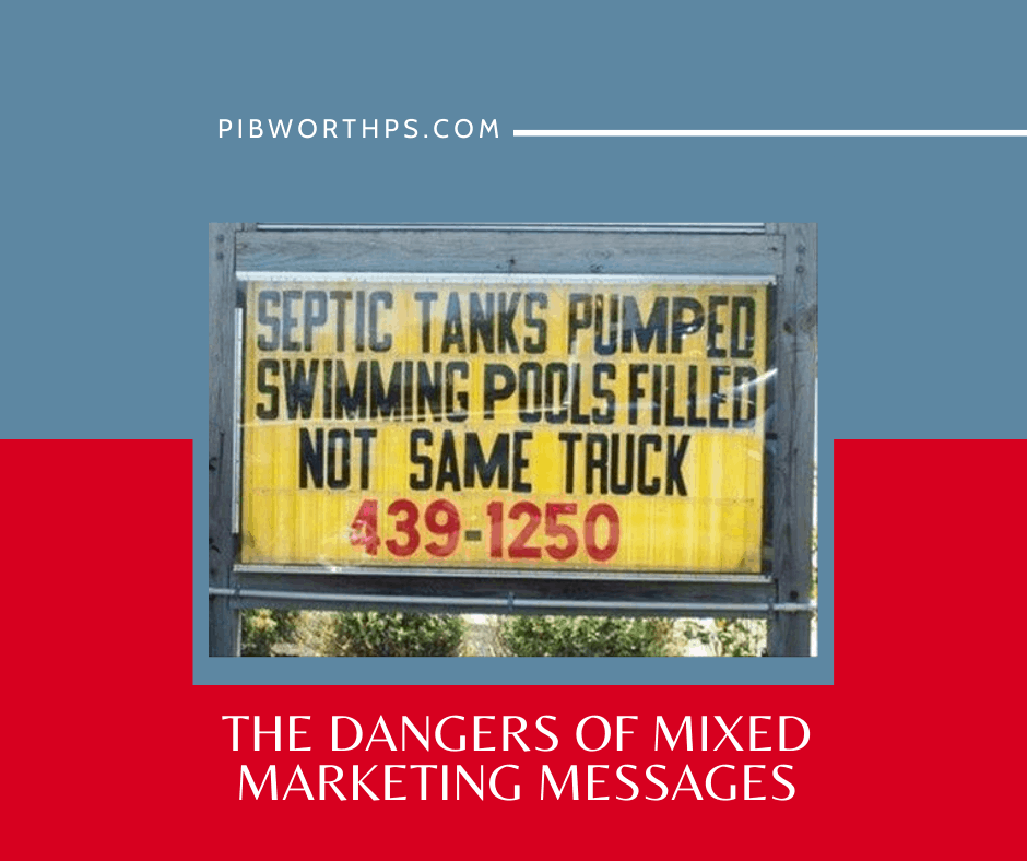 danger of mixed marketing messages