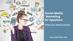 Social Media Marketing for Speakers 101: What you Need to Know