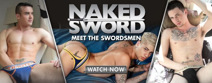 Catch these hot Naked Sword exclusives, watch now!