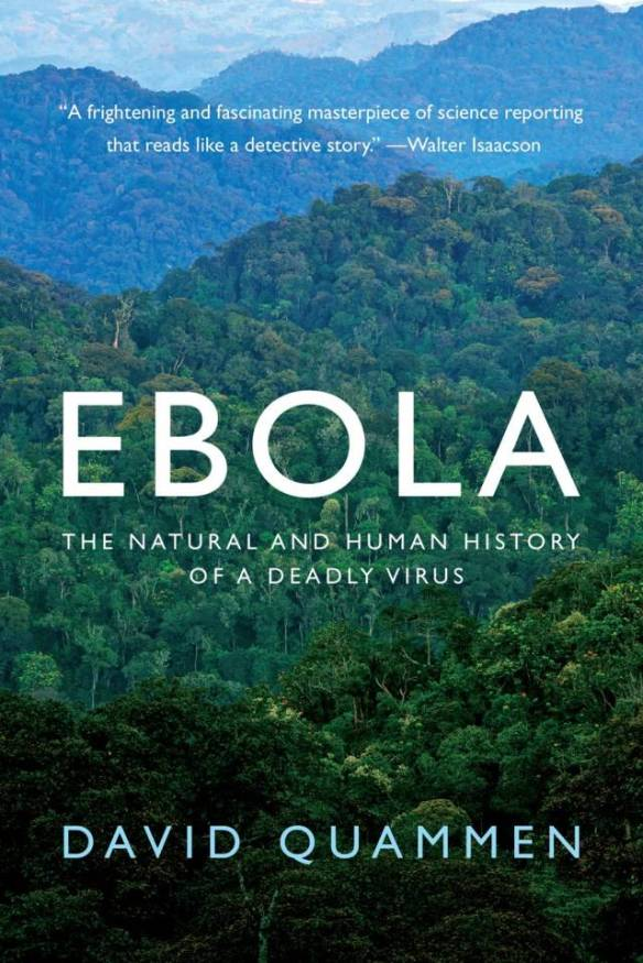 Ebola: The Natural and Human History of a Deadly Virus Book Cover