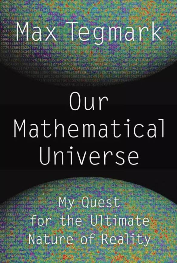 Our Mathematical Universe: My Quest for the Ultimate Nature of Reality Book Cover