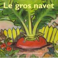 La moufle, le bonnet rouge, Brise-cabane, le Gros Navet...