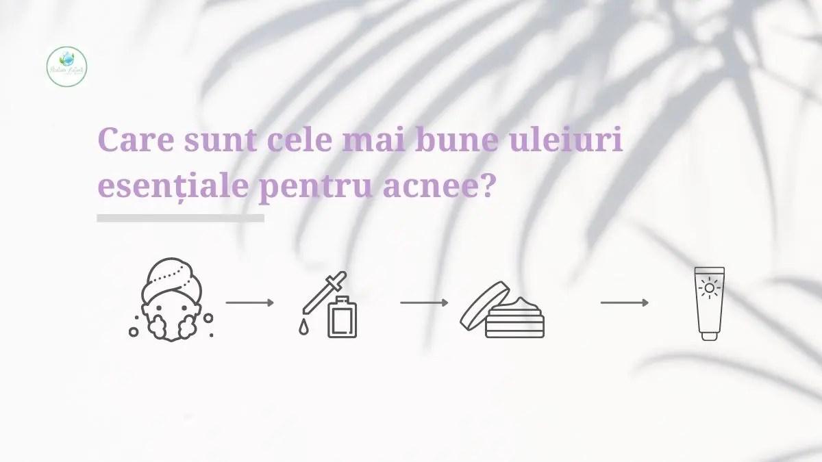 Care sunt cele mai bune uleiuri esențiale pentru acnee