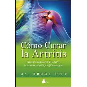 Como Curar la Artritis