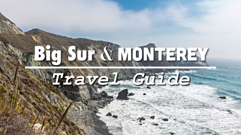 Big Sur & Monterey Travel Guide: Pacific Coast Highway