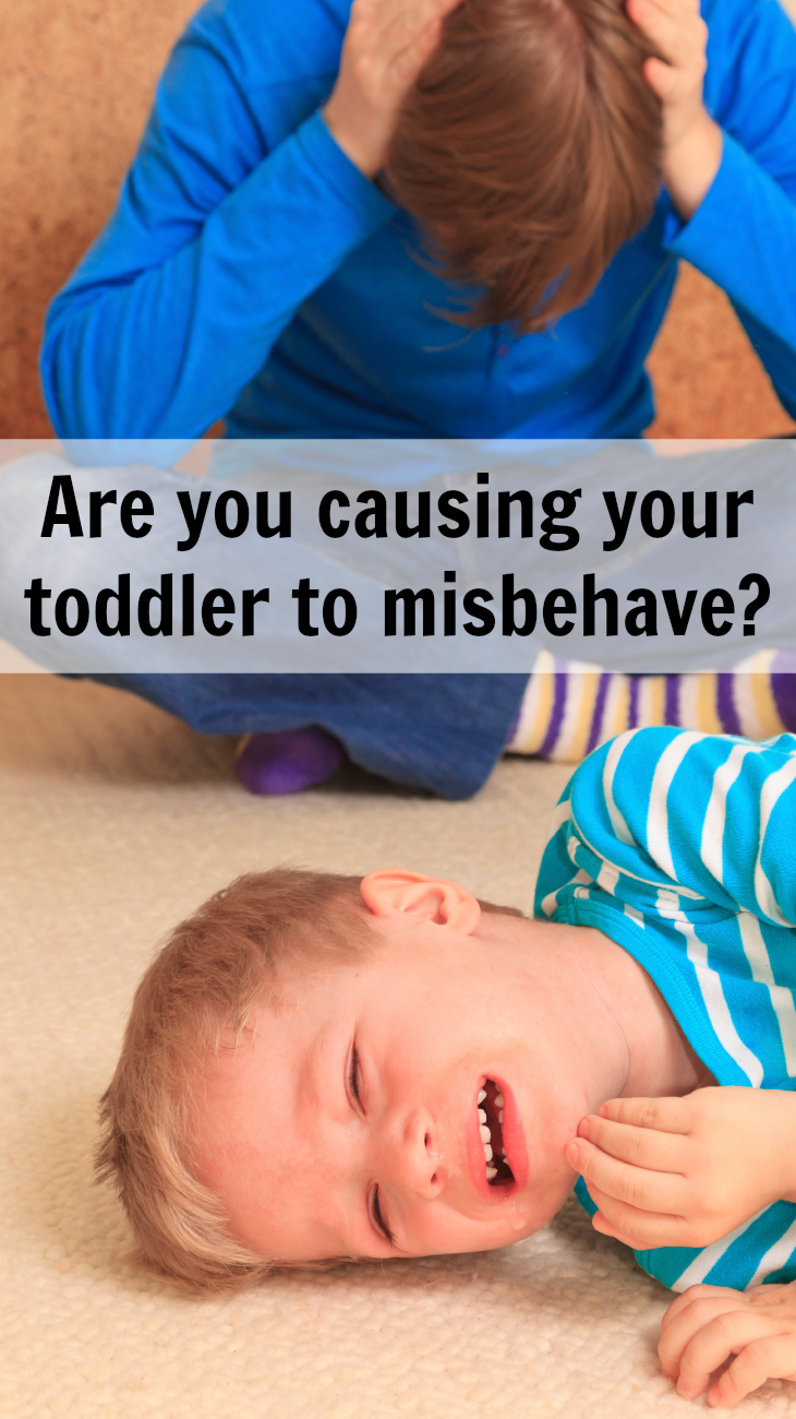Are You Causing Your Toddler to Misbehave? - Pick Any Two