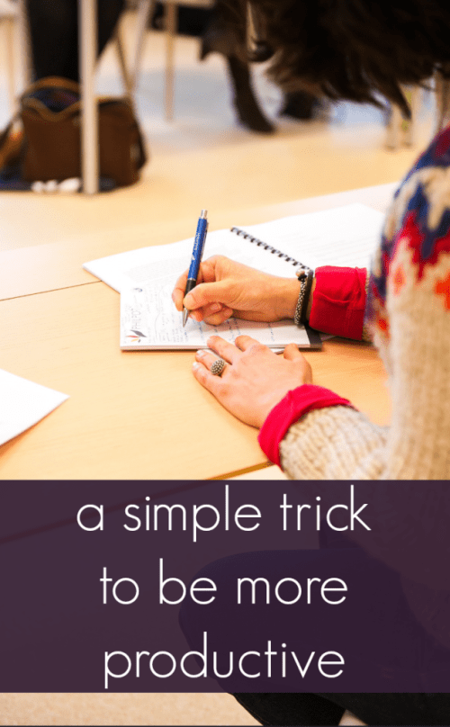 try this simple trick to be more productive!