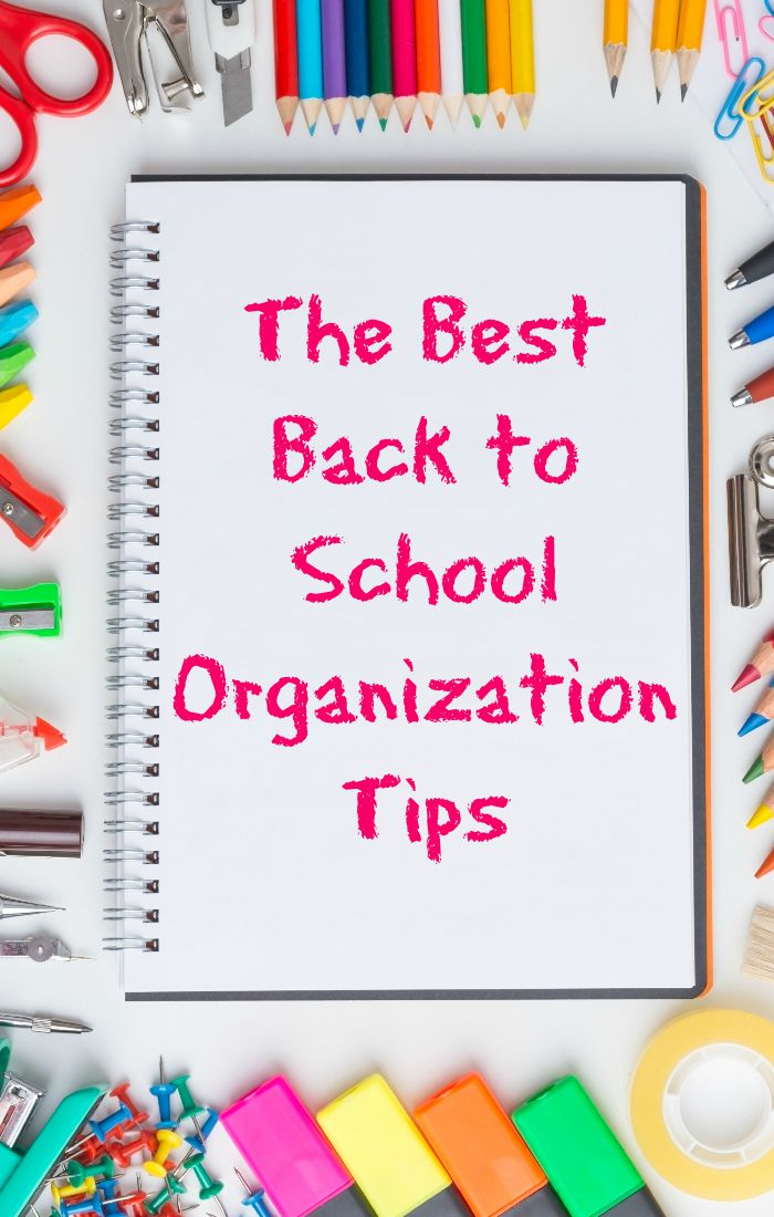 the best back to school organization tips to start your