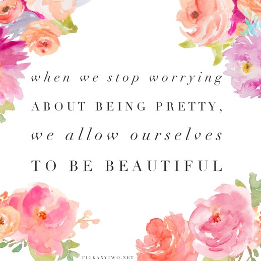 Forget Pretty: Let's Inspire Our Girls To Be Beautiful!