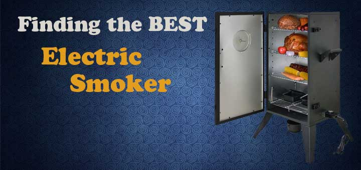 Best Smoker Reviews & [Electric,Gas,Pellet,Charcoal Smoker] Buying Guide 2018
