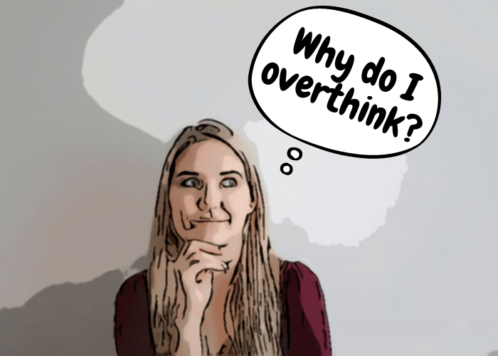 What Is The Root Cause of Overthinking?