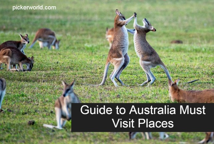Guide to Australia Must Visit Places