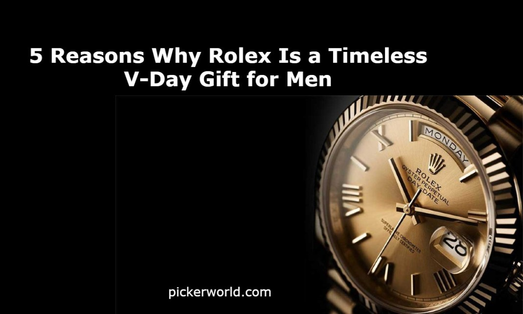 5 Reasons Why Rolex Is a Timeless V-Day Gift for Men