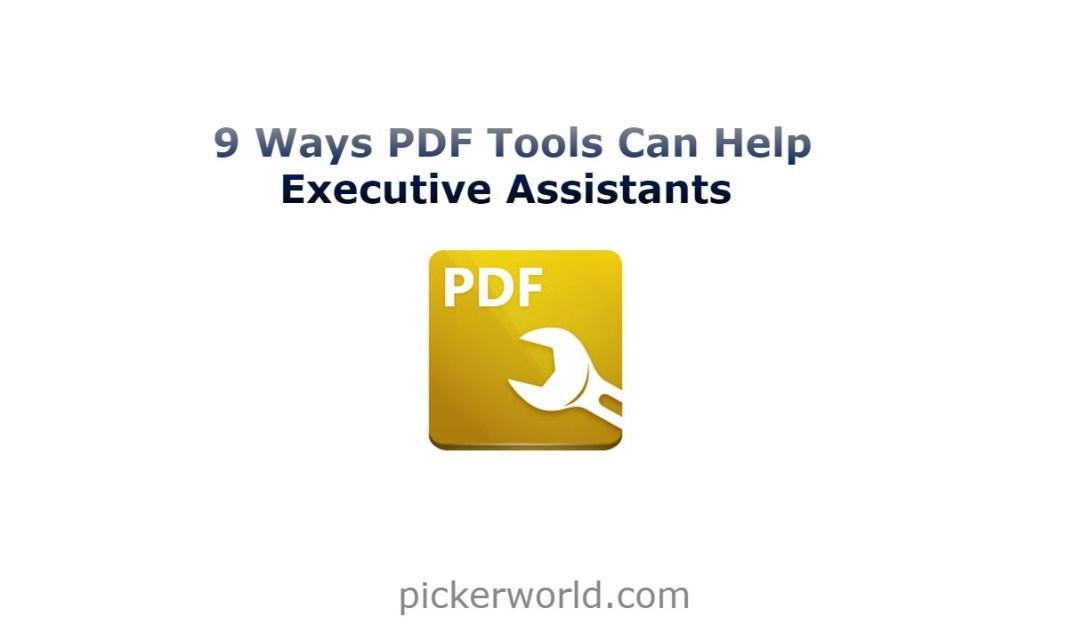 9 Ways PDF Tools Can Help Executive Assistants