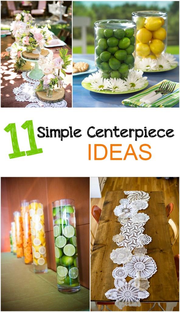 11 Simple Centerpiece Ideas