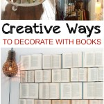 Creative Ways to Decorate with Books