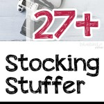 27+ Stocking Stuffer Ideas