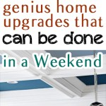 10 Genius Home Upgrades that Can Be Done in a Weekend (1)