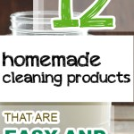 12 Homemade Cleaning Products that are Easy and Cheap