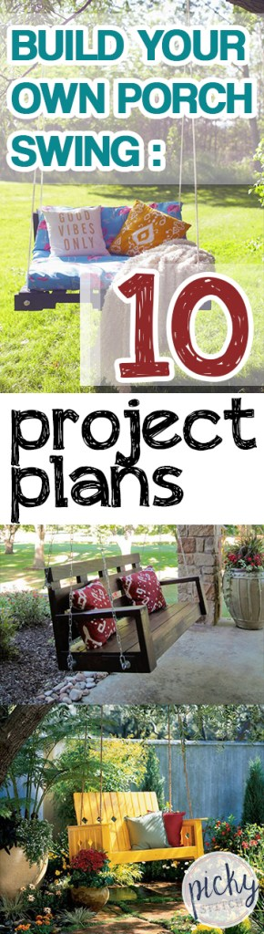 Build Your Own Porch Swing: 10 Project Plans| How to Build Your Own Porch Swing, DIY Porch Swing Projects, Porch Swing Projects and Tips, Project Plants, Porch Swing Project Plans and Tips, DIY Outdoor Project Plans, Popular Pin