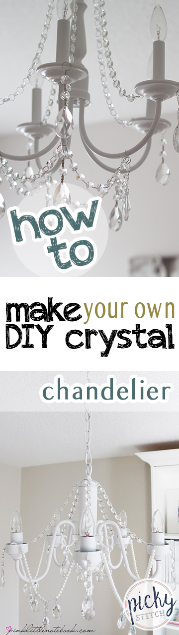 How to Make Your Own DIY Crystal Chandelier - Picky Stitch
