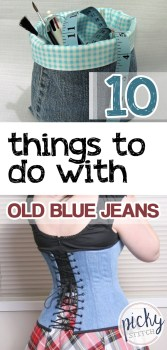 old blue jeans, ten things to do with old blue jeans, what to do with old blue jeans, old blue jeans makeovers