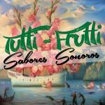 Tutti-Frutti 04/2013