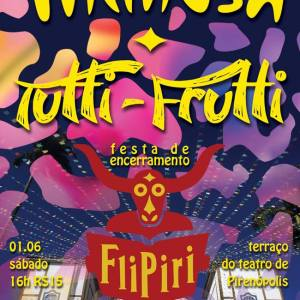 Tutti-Frutti + Mimosa no Flipiri 05/2013