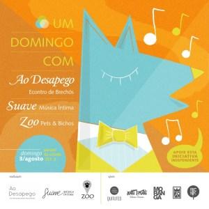 Zoo + Ao Desapego + Suave 08/2014
