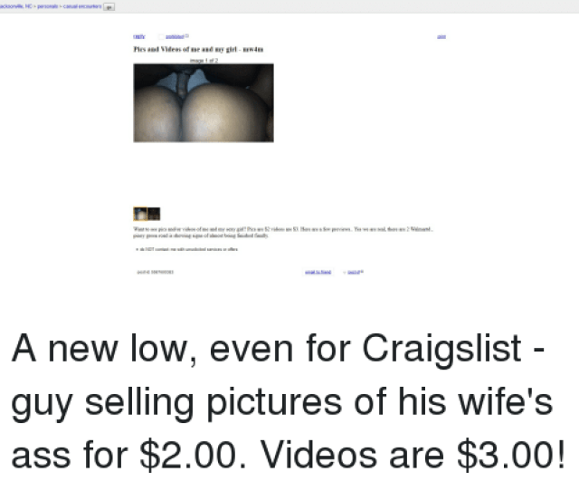 Ass Craigslist And Finals Cl Jacksonville Nc Personals Casual Encounters Go Prohibited