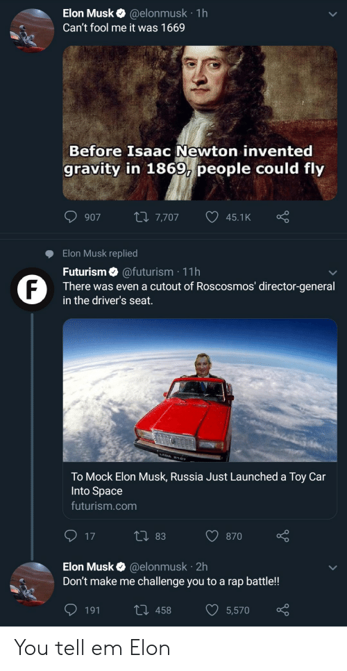 1h Elon Musk Can T Fool Me It Was 1669 Before Isaac Newton