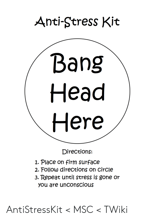 Anti Stress Kit Head Here Directions 1 Place On Firm Surface 2