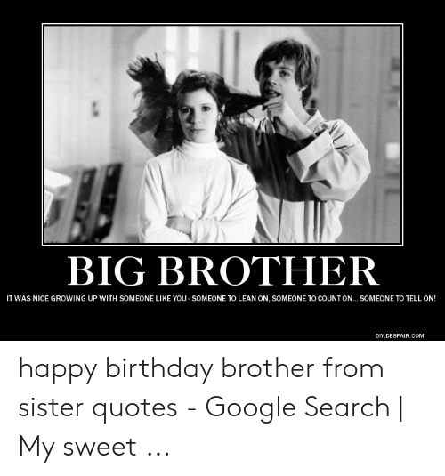 Happy Birthday Brother Meme From Sister