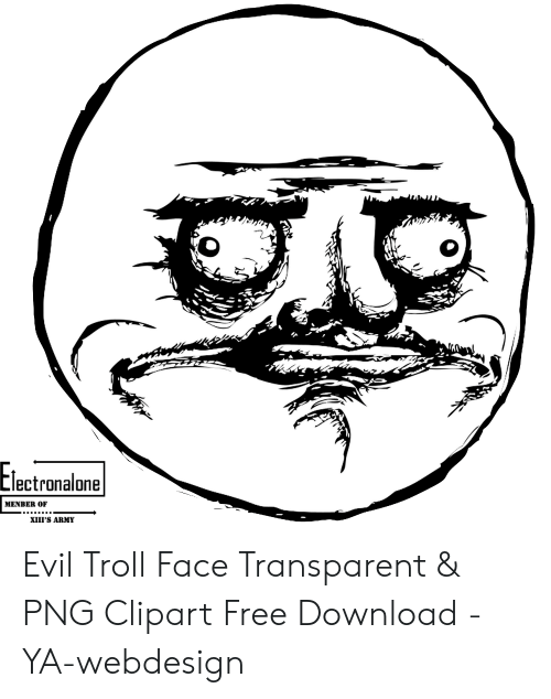 Electronalone Menber Of Xiii S Army Evil Troll Face Transparent