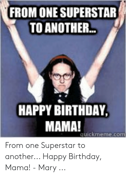 25 Best Memes About Funny Happy Birthday Mom Meme Funny Happy Birthday Mom Memes