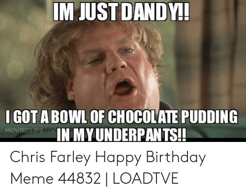 25 Best Memes About Chris Farley Happy Birthday Chris Farley Happy Birthday Memes